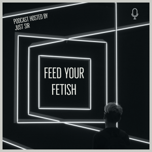 scradio_Feed Your Fetish Podcast